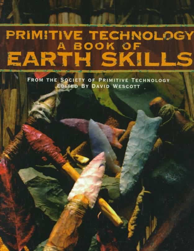 Primitive Technology - A Book of Earth Skills - No Trace Boek Aanbevelingen